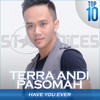 Terra Andi Pasomah - Have You Ever (Brandy) - Top 10 #SV3