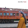 Free Download Anne Hills - Like A Train Mp3