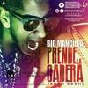 Prende La Cadera (Moombahton By Dj Yoko) - Big Mancilla