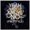 T.J. Cross - Yeah You Know, No (Freestyle) [Prod. By Maestro Beats]