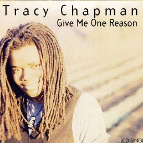 Tracy Chapman - Give Me One Reason (The Tailors Djs Remix) by Tasos ...