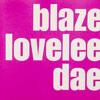 Blaze - Lovelee dae (Frank!e Bootleg)