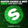 Martin Garrix - Moti Vs Botnek - Animal Virus (Timmy Turner Vs JNV Edit)