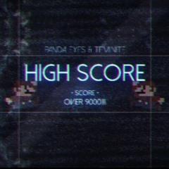 Teminite & Panda Eyes - High Score