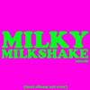 Smosh - Milky Milkshake