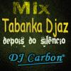 Carbon Mix Tabanka Djaz Depois Do Silêncio mp3