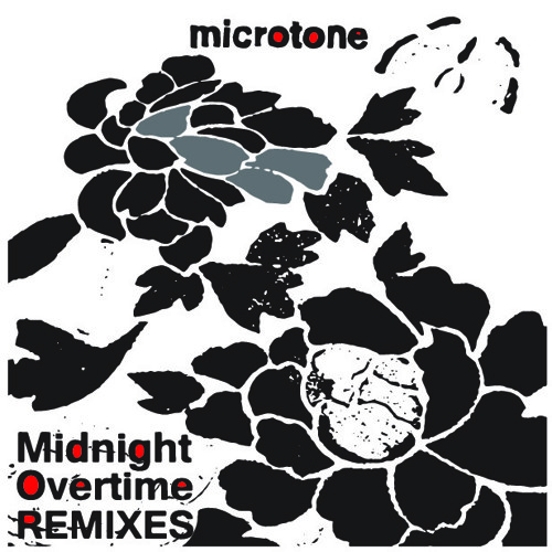 Midnight Overtime REMIXES by microtone