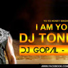 I Am Your DJ Tonight (Yo Yo Mix) - DJ GOPAL