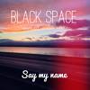 Odesza - Say My Name (feat. Zyra) (Black Space Remix)