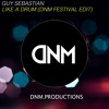 Guy Sebastian - Like A Drum [DNM Festival Edit][FREE DL]