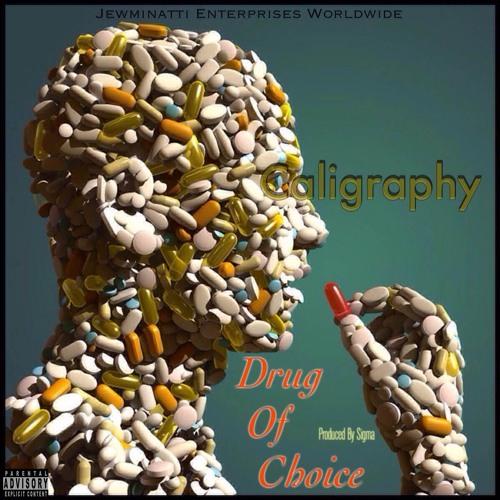 Caligraphy - Drug Of Choice D.O.C