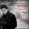 03 Violin Concerto In D Major, Op. 17 : III. Finale. Allegro vivacissimo (Cadenza P.I. Tchaikovsky)