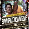 SUNDORI KOMOLA NACHE [[ MIX BY DJ SYK &  DEEZ SHOHAG  DUTCH REFINED ]]