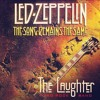 The Laughter - The Song Remains The Same TSRTS (Led Zeppelin)
