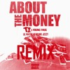 T.I. ft Young Thug, Lil Wayne & Young Jeezy - About The Money [REMIX]
