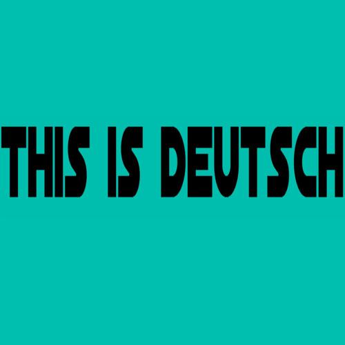 This is deutsch!