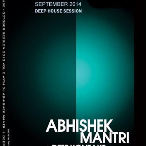 Side B September 2014 Deep House Session Ft Abhishek Mantri N Deep Kontakt