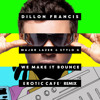 Dillon Francis Feat. Stylo G & Major Lazer - We Make It Bounce (Erotic Cafe Remix)