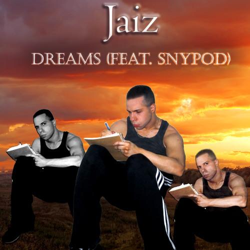 Dreams (Feat. Snypod)