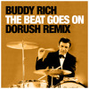 Buddy Rich - The Beat Goes On (Dorush Remix) // Free download