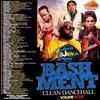 DJ Roy Bashment Clean Dancehall  Mix Volume 4