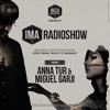 IMA Radioshow 001 - Anna Tur & Miguel Garji