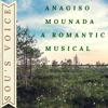Anagiso Mounada - A Romantic Musical (Original)