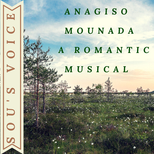 Anagiso Mounada - A Romantic Musical (Original)