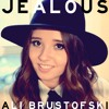 Jealous - Nick Jonas - Cover By Ali Brustofski (I Still Get Jealous)