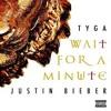 ★ Wait For A Minute ★  Justin Bieber x Dj Jay Morrg