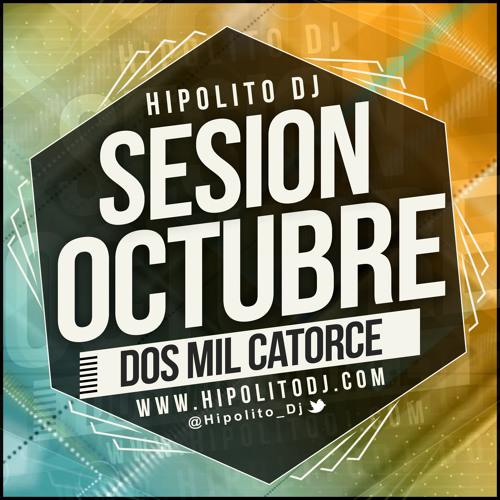 Hipolito Dj - Sesion Octubre 2014 DESCARGA EN DESCRIPCIÓN