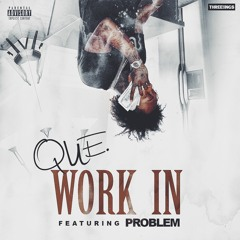 QUE. - Work In Feat. Problem