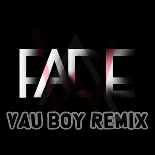 Alan Walker ft. Isabel Park - Fade (Vau Boy Remix)[1st place]