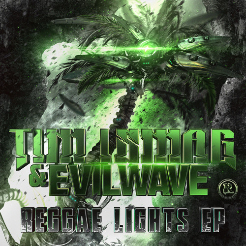 Tim Ismag&Evilwave - Reggae Lights [Preview] OUT NOW!