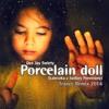 Dee Jay Swiety - Porcelain Doll (Laleczka Z Saskiej Porcelany)