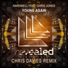 Hardwell Feat. Chris Jones - Young Again (Chris Davies Remix)