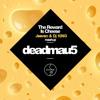 Download deadmau5 - The Reward Is Cheese (Jeevan & Dj KiNG mashup) Mp3