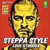 Steppa Style - Love Orthodox  [Weh Dem Fah Riddim - Bizzarri Records 2014] Lyrics Inside