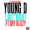 Young D ft. Shy Glizzy