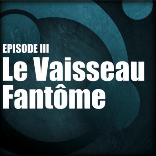 03 - Xantah - LE VAISSEAU FANTOME