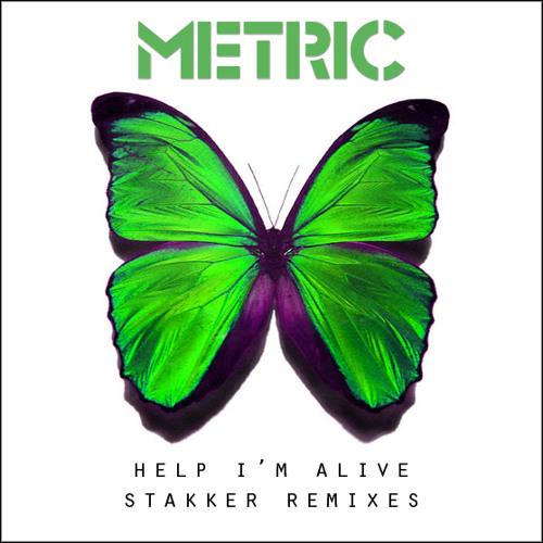 Metric - Help, I'm Alive (Stakker's Feeling French Mix)