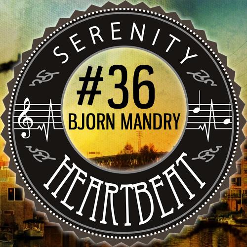 Serenity Heartbeat Podcast #36 Bjorn Mandry