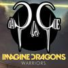 Imagine Dragons - WARRIORS (daPlaque Remix)