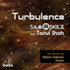Sam Skilz ft. Tanvi Shah - Turbulence (Zonum & Sam Skilz Dub Mix) SC Edit