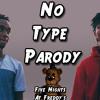 Rae Sremmurd - No Type (Music Video Parody) Five Nights At Freddy's