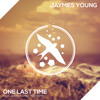 Jaymes Young - One Last Time (Felix Jaehn feat. Chris Meid Remix)