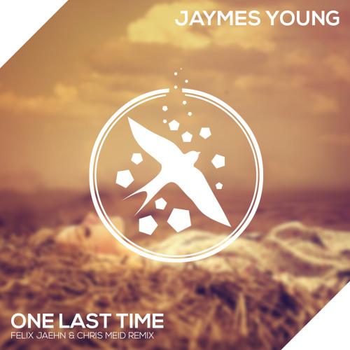 Jaymes Young - One Last Time (Felix Jaehn feat. Chris Meid Remix)