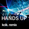 Download Hands Up (kcik remix)- Timmo Hendriks & Cody Holmes Mp3