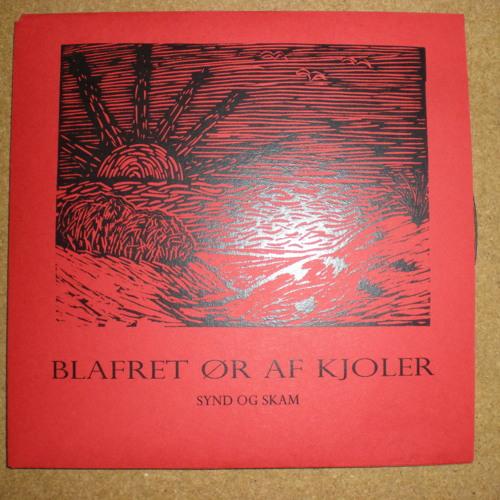 """Synd & Skam """"Blafret Ør Af Kjoler"""" (Insulamusic, 2012)"""