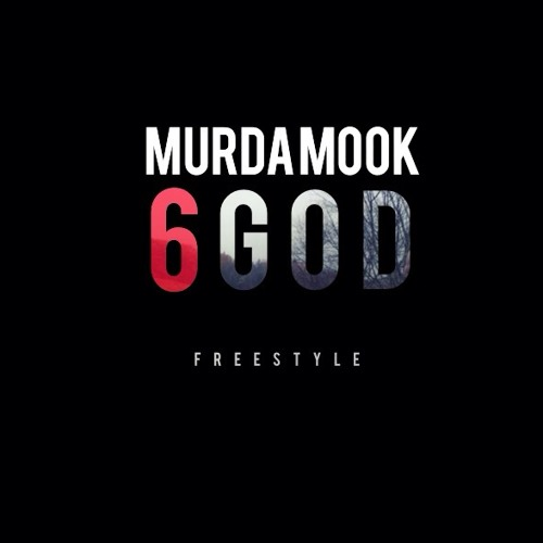 Murda Mook - 6 God Freestyle